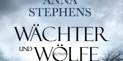 Wächter und Wölfe - Das Ende des Friedens von Anna Stephens | © Blanvalet