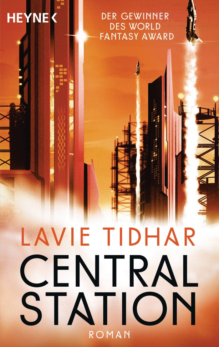 Central Station von Lavie Tidhar | © Heyne