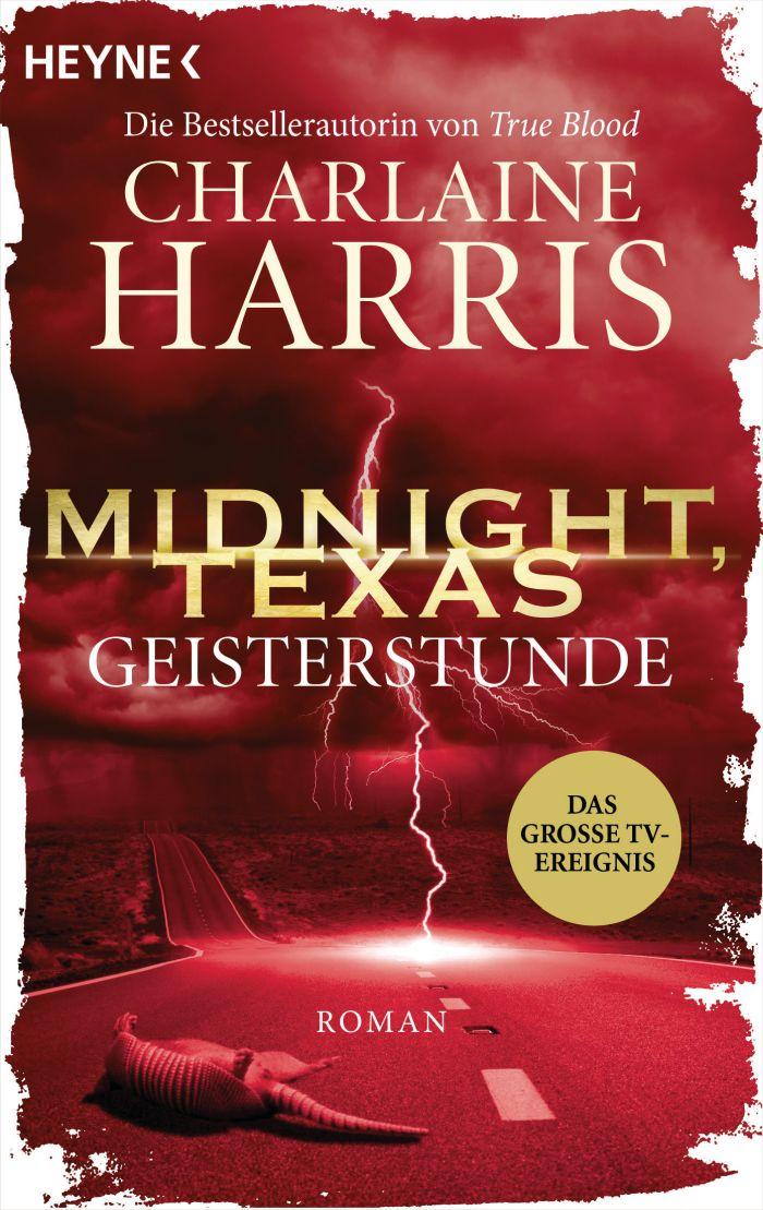 Midnight, Texas - Geisterstunde von Charlaine Harris | © Heyne