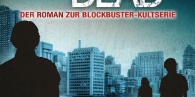 The Walking Dead 8 von Robert Kirkman und Jay Bonansinga | © Heyne Verlag