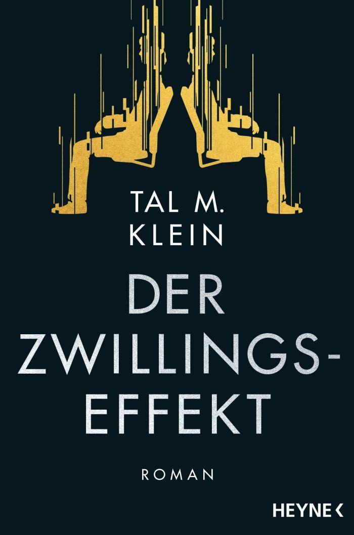 Der Zwillingseffekt von Tal M. Klein | © Heyne