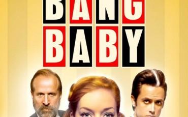 Bang Bang Baby | © Lighthouse Home Entertainment