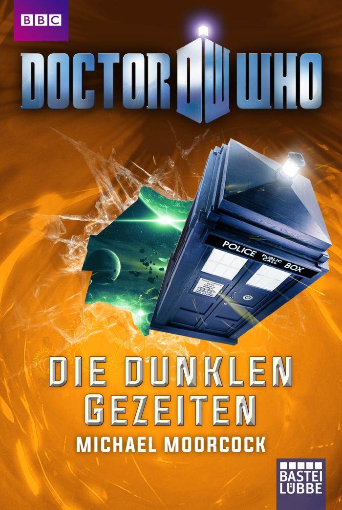 Doctor Who - Die dunklen Gezeiten von Michael Moorcock | © Bastei Lübbe