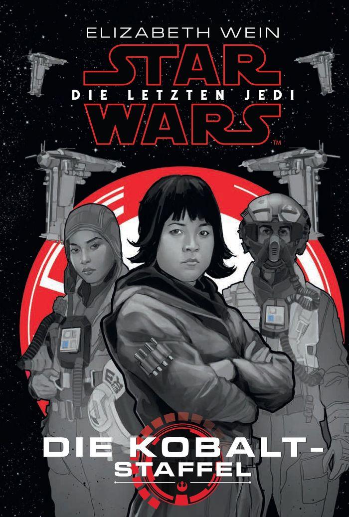 Star Wars: Die letzten Jedi - Die Kobalt-Staffel von Elizabeth Wein | © Panini