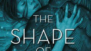 The Shape of Water von Guillermo del Toro & Daniel Kraus | © Droemer Knaur