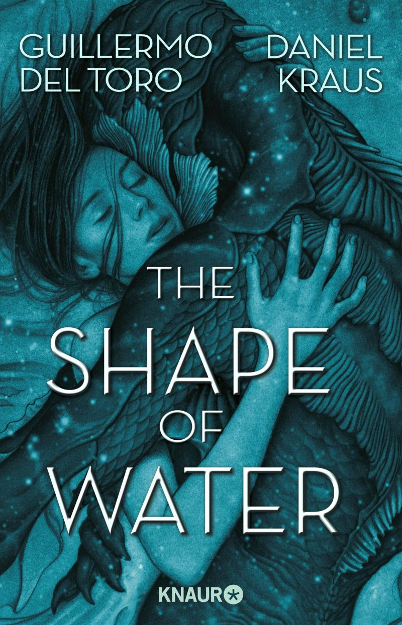 The Shape of Water von Guillermo del Toro & Daniel Kraus | © Droemer Knaur
