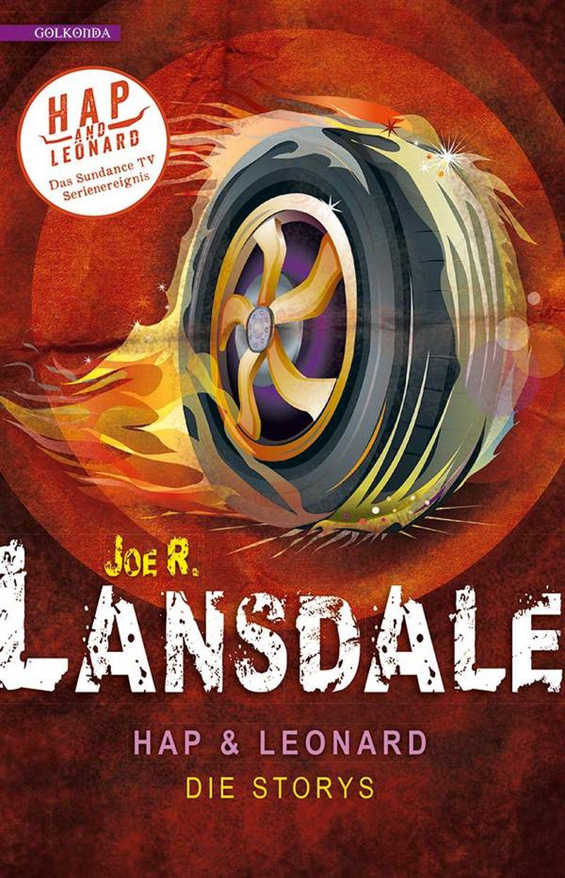Hap & Leonard: Die Storys von Joe R. Lansdale | © Golkonda Verlag