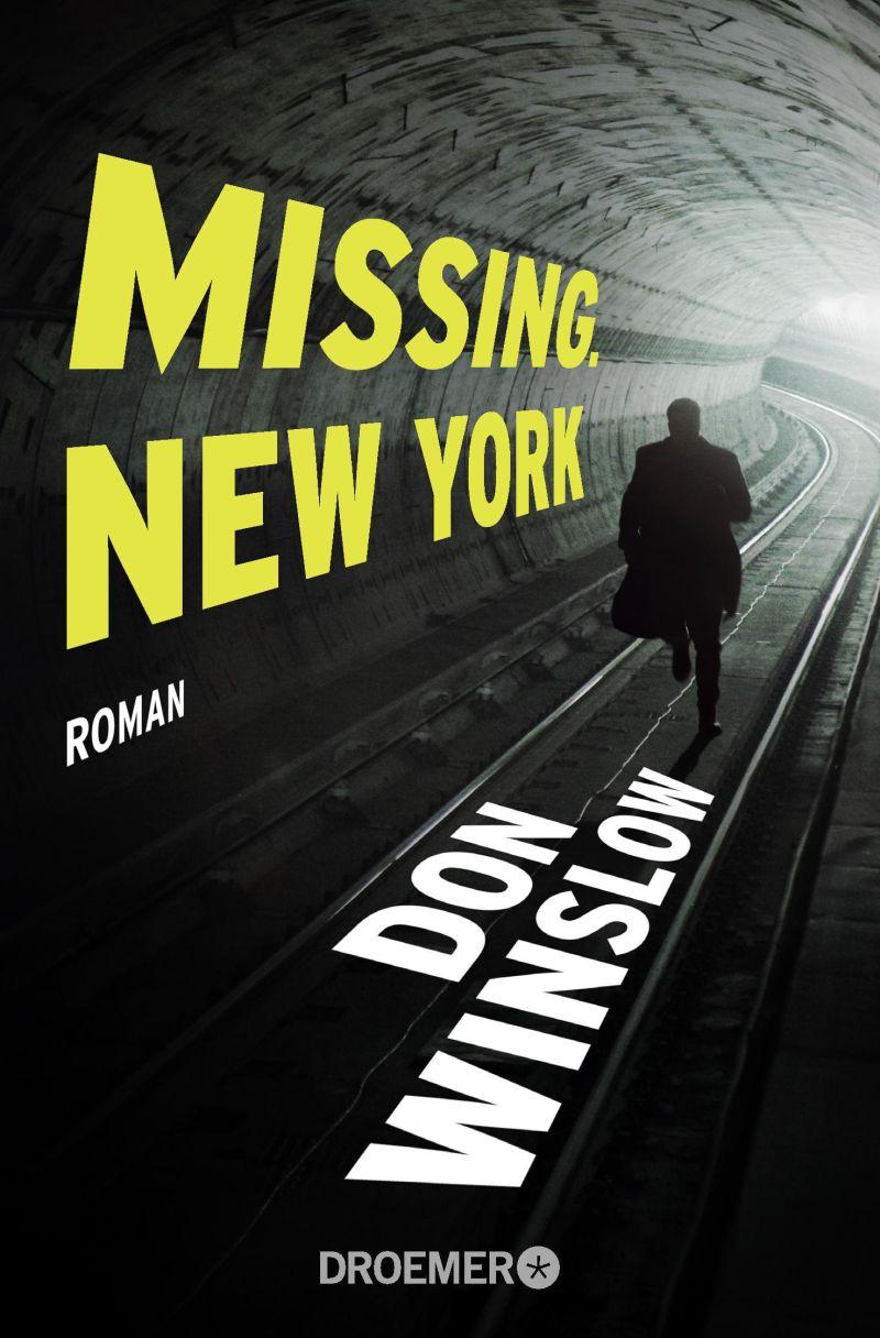 Missing. New York von Don Winslow | © Droemer Knaur