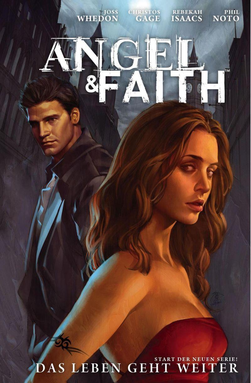 Angel & Faith, Band 1: Das Leben geht weiter | © Panini