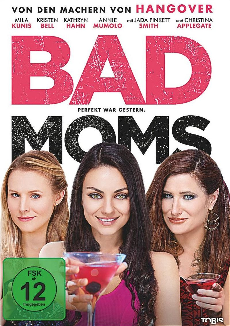 Bad Moms | © Tobis