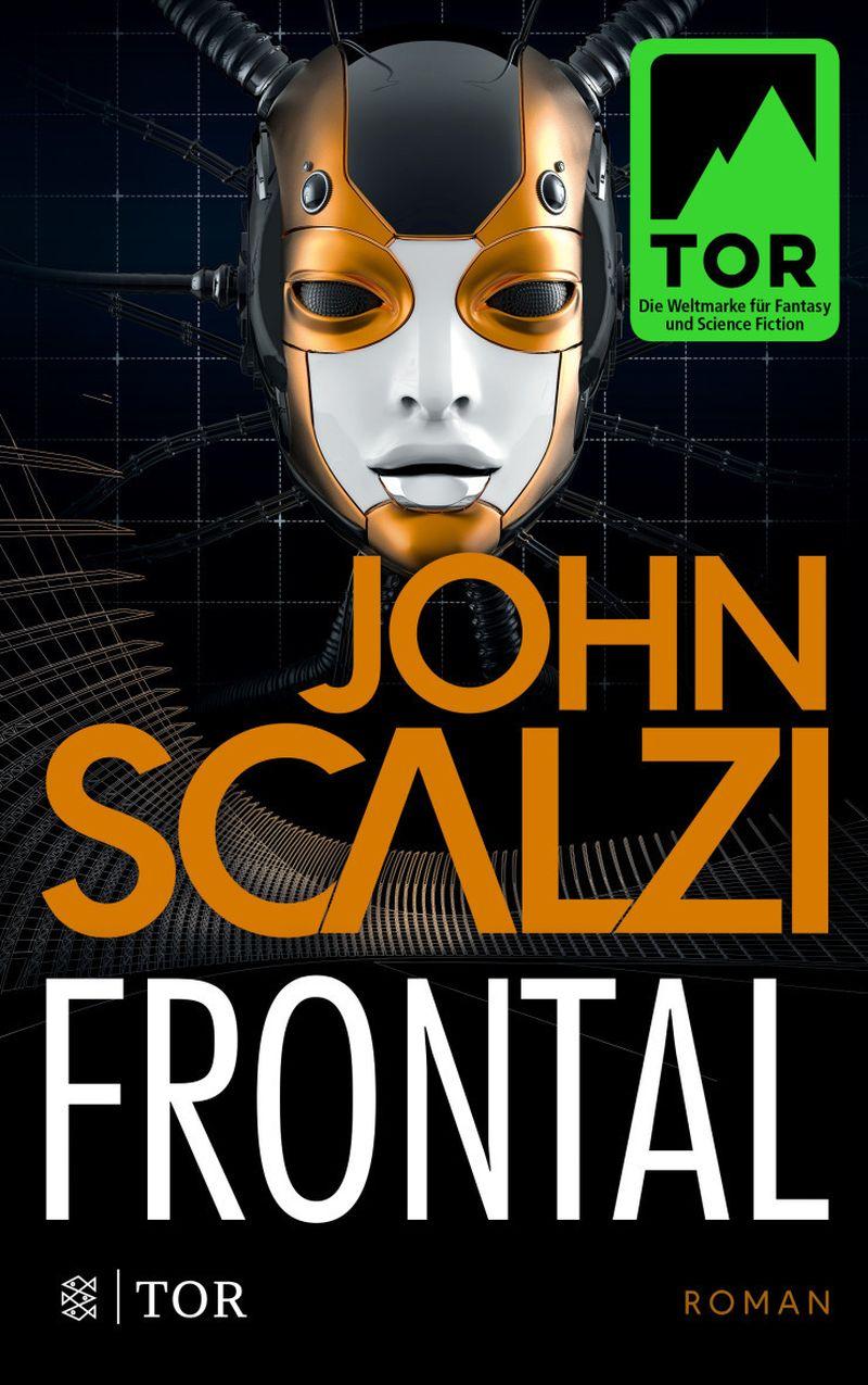 Frontal von John Scalzi | ©  FISCHER Tor