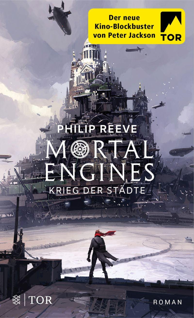 Mortal Engines - Krieg der Städte von Philip Reeve | © FISCHER Tor