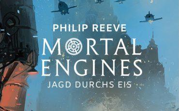 Mortal Engines - Jagd durchs Eis von Philip Reeve | © FISCHER Tor
