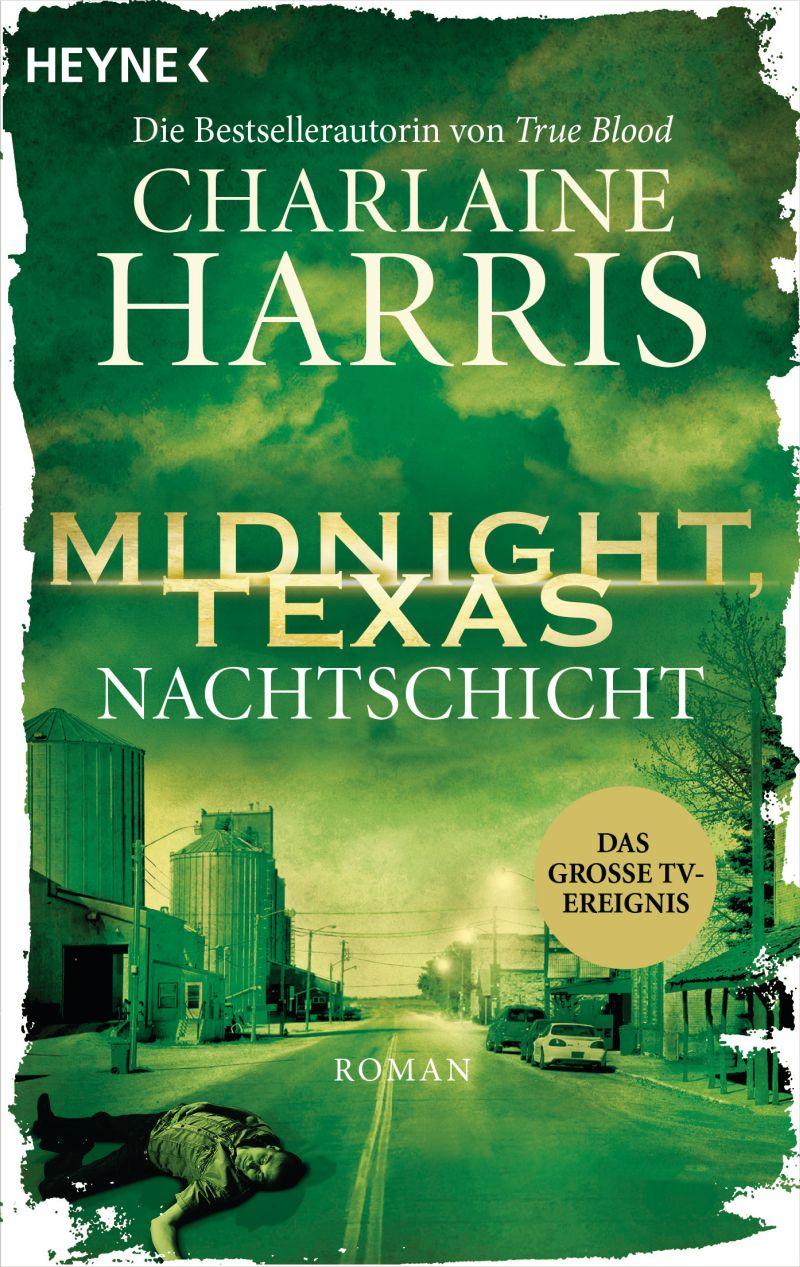 Midnight, Texas - Nachtschicht von Charlaine Harris   © Heyne
