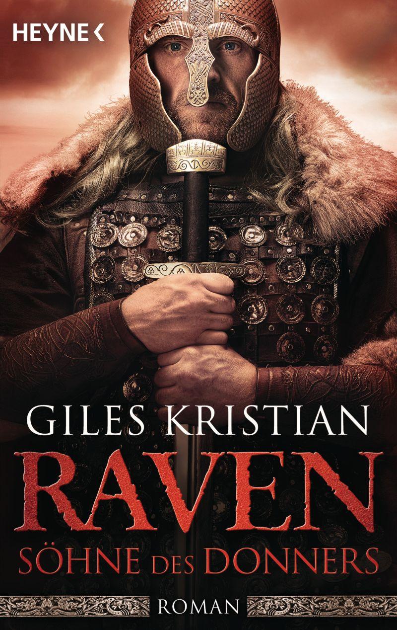 Raven - Söhne des Donners von Giles Kristian | © Heyne