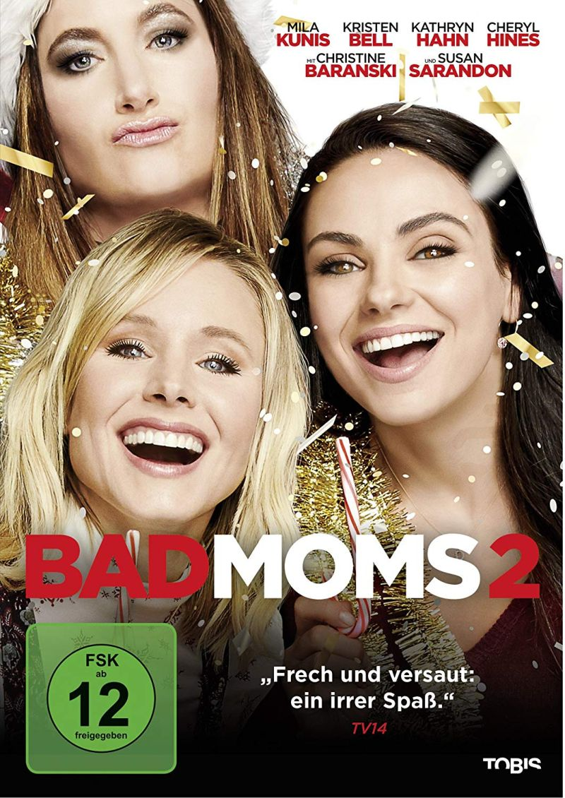 Bad Moms 2 | © Tobis