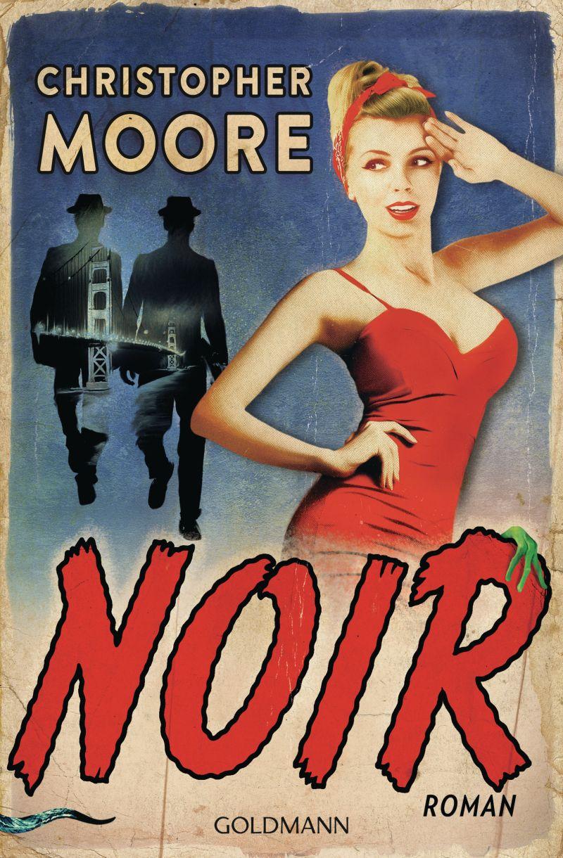 Noir von Christopher Moore   © Goldmann