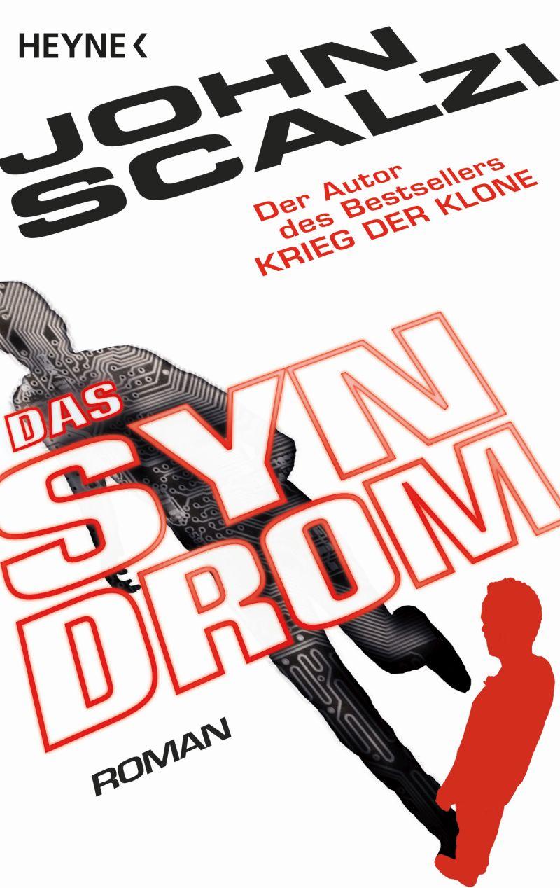 Das Syndrom von John Scalzi | © Heyne