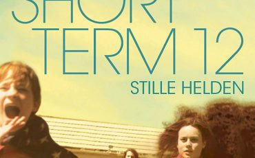 Short Term 12 - Stille Helden | © Edel Germany GmbH