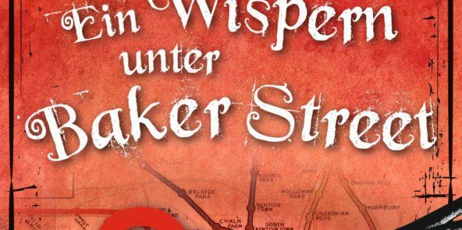 Ein Wispern unter Baker Street von Ben Aaronovitch | © dtv