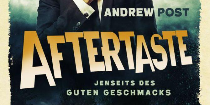 Aftertaste - Jenseits des guten Geschmacks von Andrew Post | © Luzifer Verlag