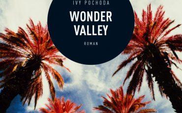 Wonder Valley von Ivy Pochoda | © ars vivendi