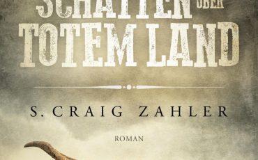 Wie Schatten über totem Land von S. Craig Zahler | © Luzifer Verlag