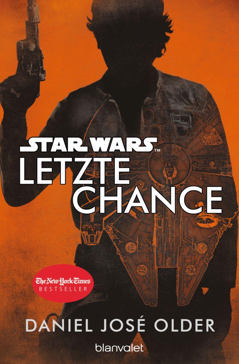 Star Wars: Letzte Chance von Daniel José Older | © Blanvalet