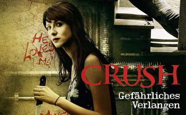Crush - Gefährliches Verlangen | © Universum Film