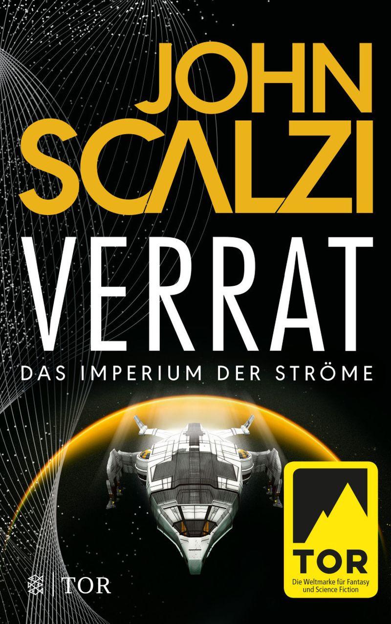 Verrat - Das Imperium der Ströme 2 von John Scalzi | © FISCHER Tor