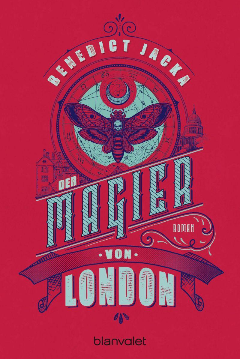 Der Magier von London von Benedict Jacka | © Blanvalet
