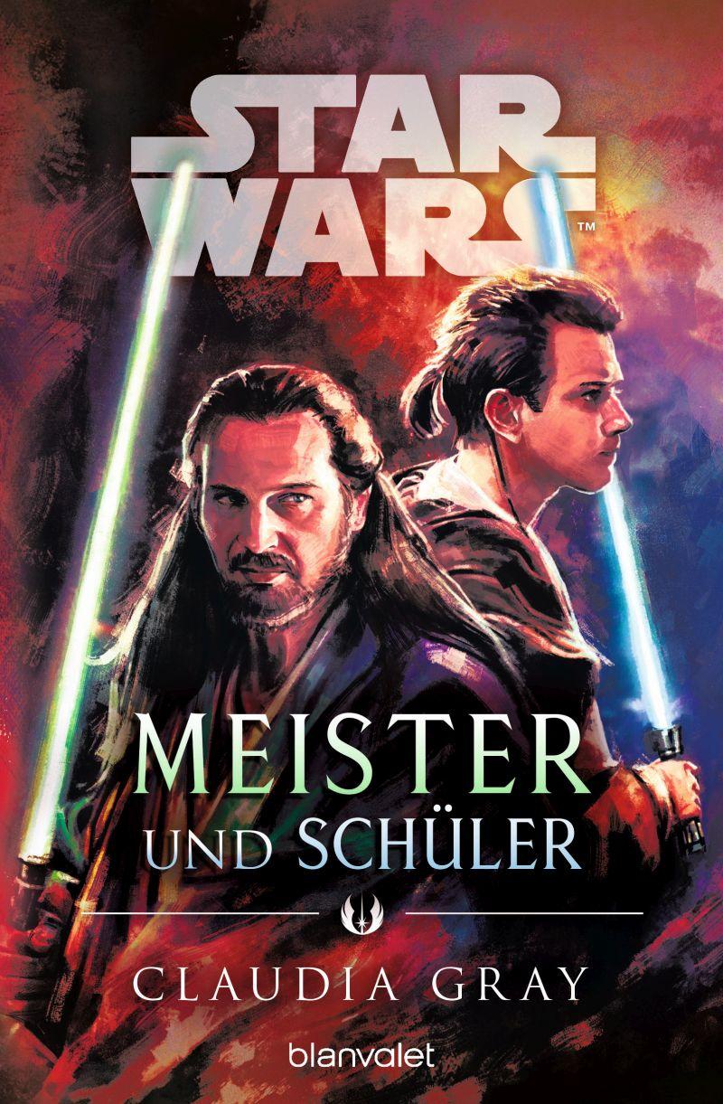 Star Wars: Meister und Schüler von Claudia Gray | © Blanvalet
