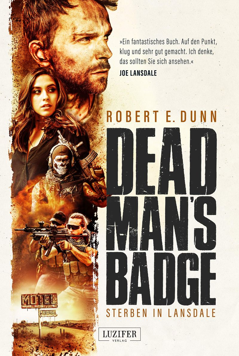 Dead Man's Badge – Sterben in Lansdale von Robert E. Dunn | © Luzifer Verlag