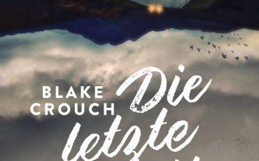 Die letzte Stadt - Ein Wayward-Pines-Thriller 3 von Blake Crouch | © Goldmann