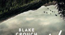 Wayward - Ein Wayward-Pines-Thriller 2 von Blake Crouch   © Goldmann