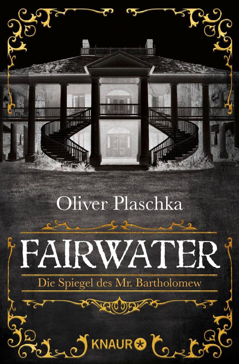 Fairwater von Oliver Plaschka | © Droemer Knaur