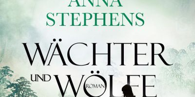 Wächter und Wölfe - Die Auferstehung der Dunklen Dame von Anna Stephens | © Blanvalet