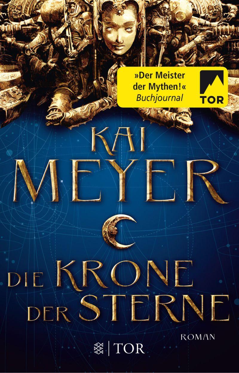 Die Krone der Sterne von Kai Meyer | © FISCHER Tor