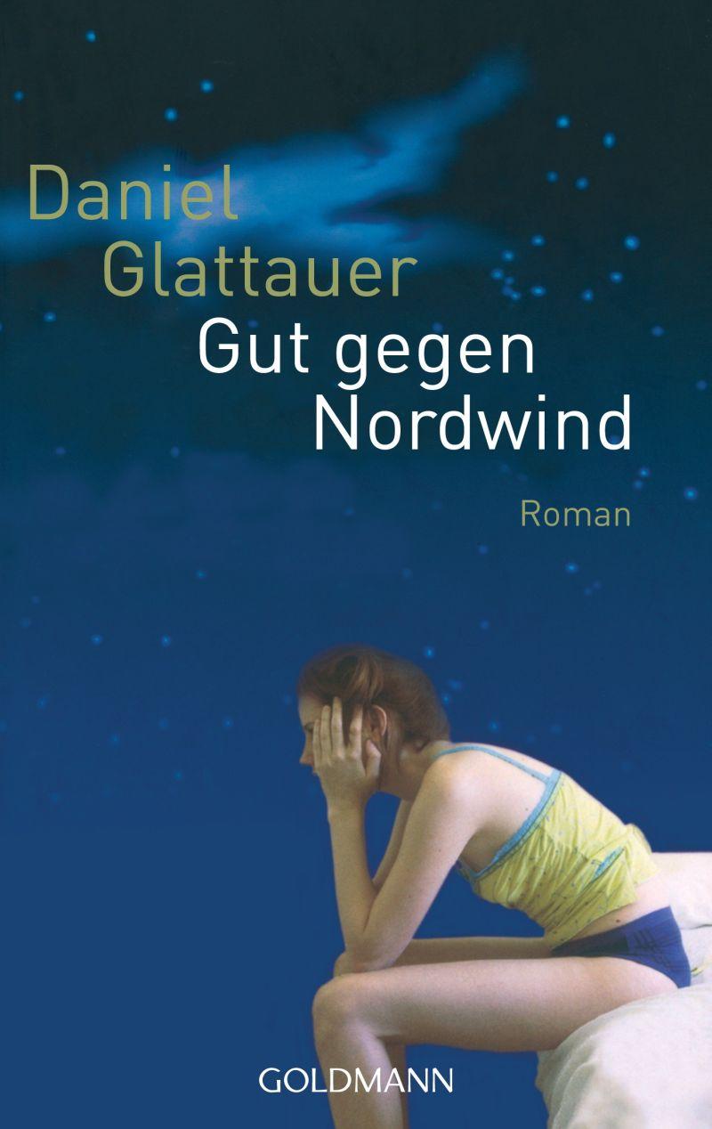 Gut gegen Nordwind von Daniel Glattauer | © Goldmann
