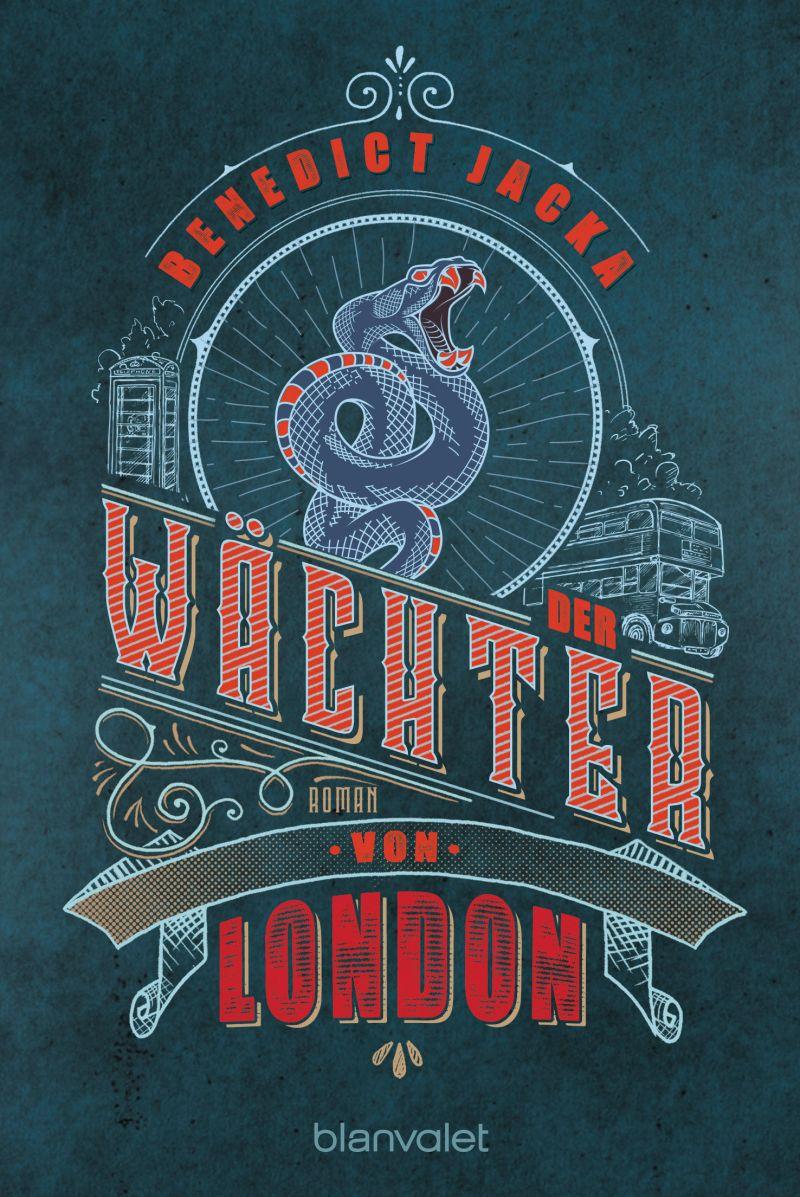 Der Wächter von London von Benedict Jacka | © Blanvalet