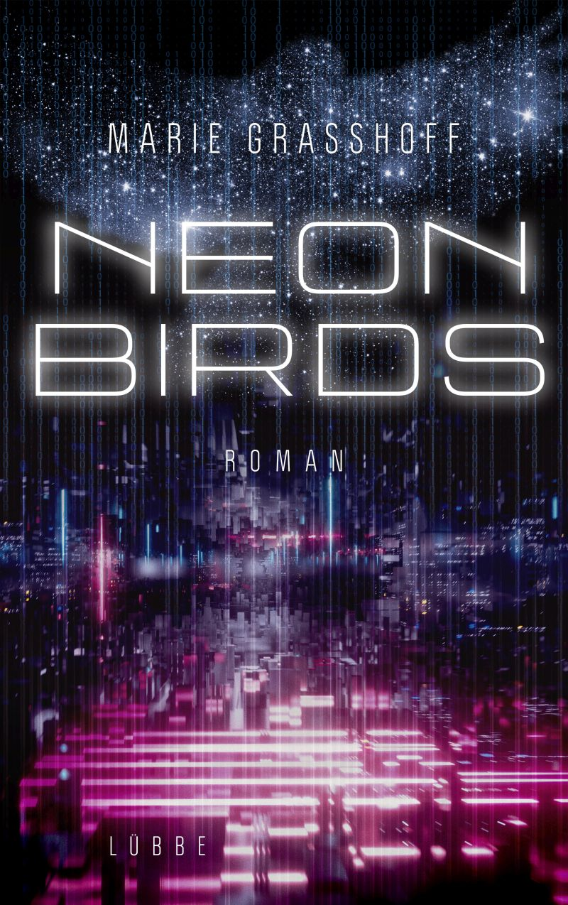 Neon Birds von Marie Graßhoff | © Bastei Lübbe