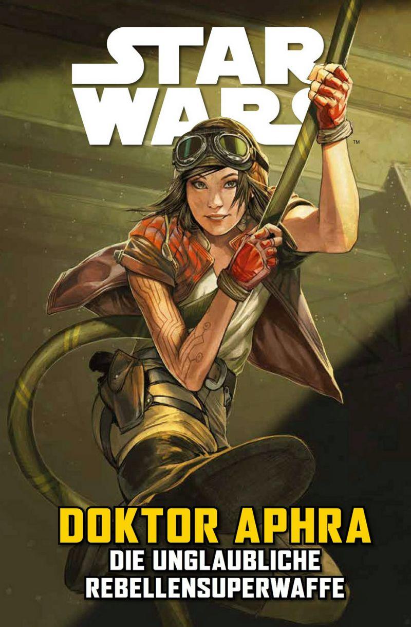 Star Wars: Doktor Aphra VI: Die unglaubliche Rebellensuperwaffe | © Panini