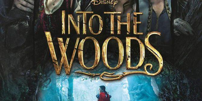 Into the Woods | © Walt Disney