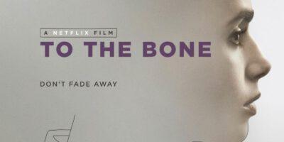 To the Bone   © Netflix