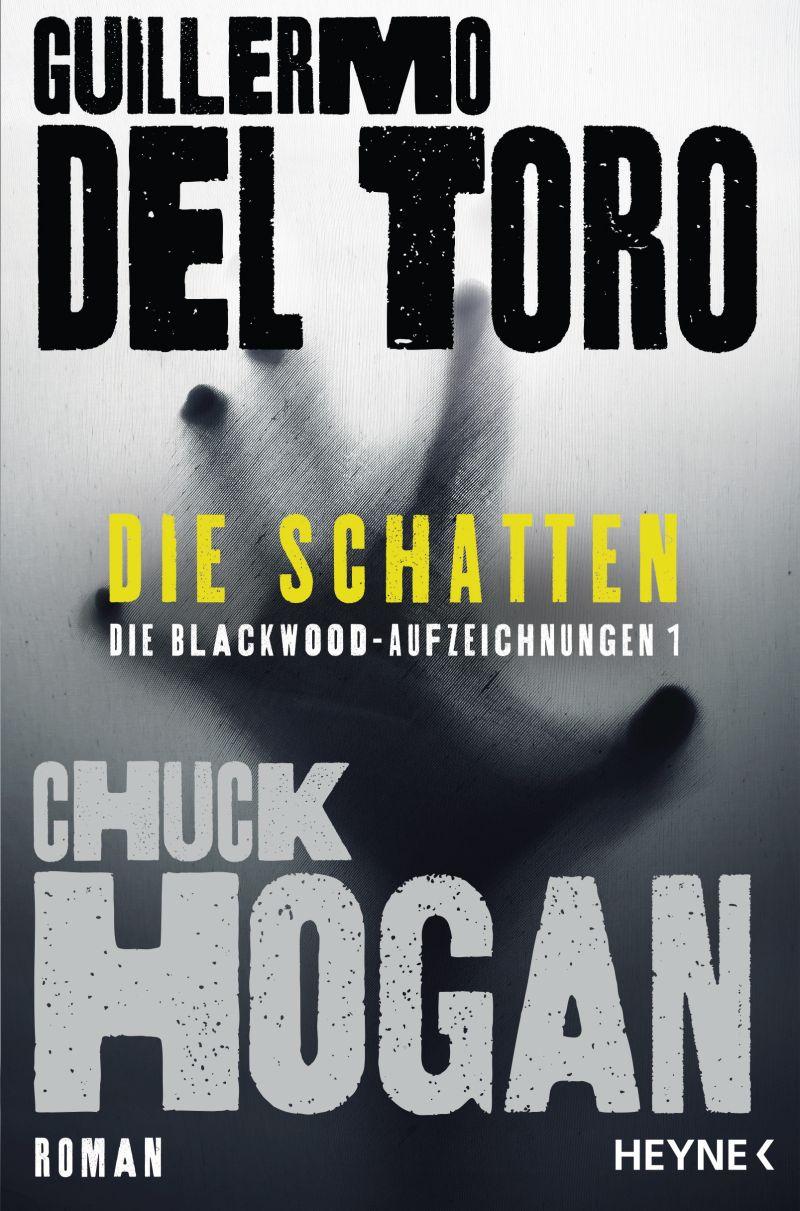 Die Schatten - Die Blackwood-Aufzeichnungen 1 von Guillermo del Toro & Chuck Hogan | © Heyne