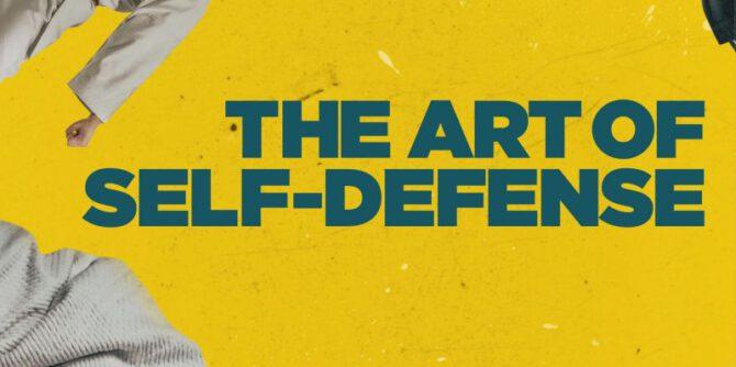 The Art of Self-Defense   © Bleecker Street